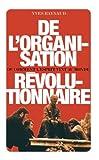 De l'Organisation révolutionnaire