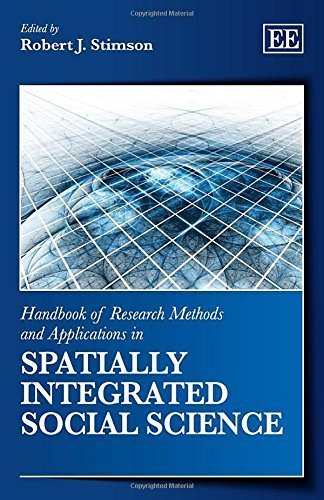 Handbook of Research Methods and Applications in Spatially Integrated Social Science (Handbooks of Research Methods and Applications Series) by R. Stimson (2014) Hardcover