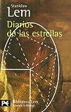 Diarios de las estrellas: 794 (El Libro De Bolsillo - Bibliotecas De Autor - Biblioteca Lem)