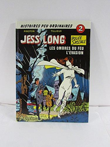 Jess Long: Les Ombres du feu - L'evasion