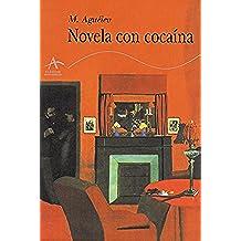 Novela con cocaína (Clásicos Modernos)