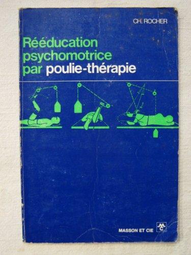 Rééducation psychomotrice par poulie thérapie