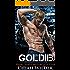 GOLDIE: Night Rebels Motorcycle Club (Night Rebels MC Romance Book 4)