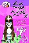 Los dos mundos de Zoé: La banda de Zoé 1 par García-Siñeriz