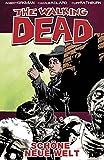 The Walking Dead, Bd. 12: Schöne neue Welt - Robert Kirkman