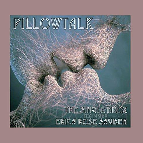 pillowtalk-by-single-helix-erica-rose-sauder