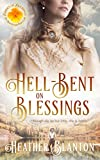Hell-Bent on Blessings (Brides of Blessings Book 3)