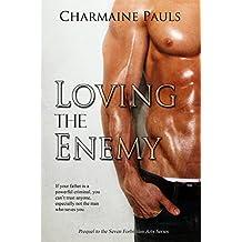 Loving the Enemy: Seven Forbidden Arts (English Edition)