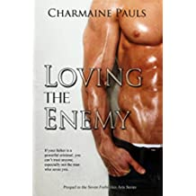 Loving the Enemy: Seven Forbidden Arts (English Edition)