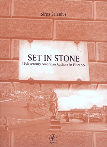 Set in Stone: 19th-century American Authors in Florence (OltreOceano Book 1) (English Edition)