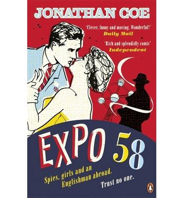 [Expo 58] (By: Jonathan Coe) [published: June, 2014]