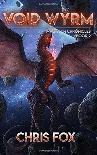 Void Wyrm: Magitech Chronicles Book 2: Volume 2