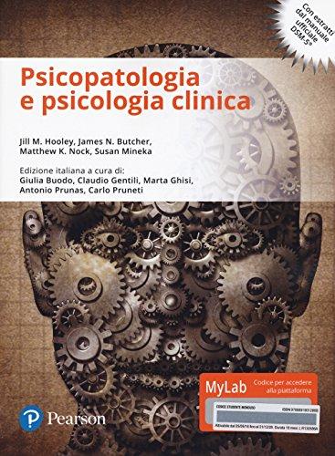 Psicopatologia e psicologia clinica. Ediz. mylab. Con e-text. Con espansione online