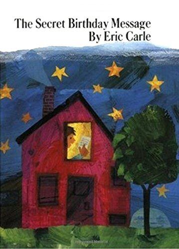 The Secret Birthday Message por Eric Carle