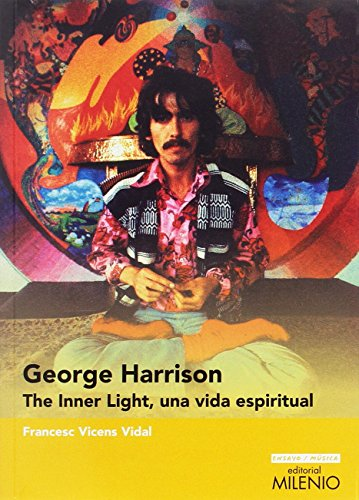 Portada del libro George Harrison. The Inner Light, una vida espiritual (Ensayo / Música)