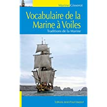 Vocabulaire de la Marine à Voile (Illustré et anoté)