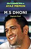 #8: M S Dhoni: Captain Cool