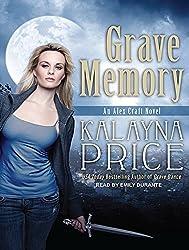 Grave Memory (Alex Craft) by Kalayna Price (2012-07-03)