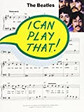 I Can Play That The Beatles