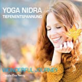 Yoga Nidra Tiefenentspannung - Wonderful Journey
