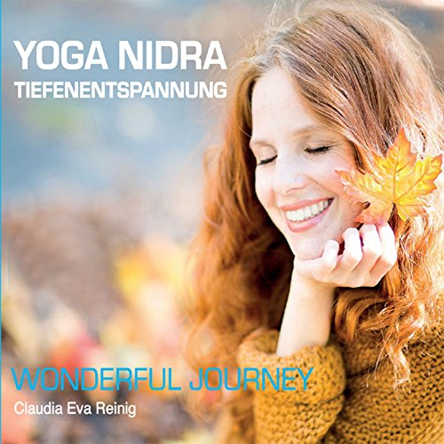 Yoga Nidra Tiefenentspannung - Wonderful Journey
