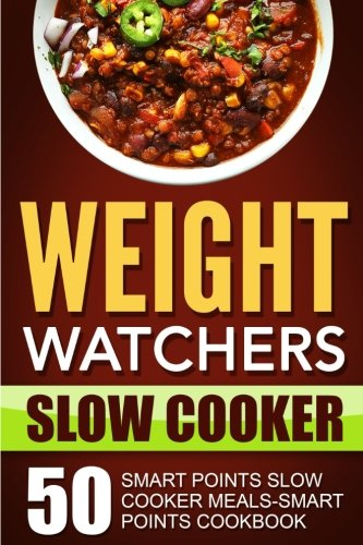 weight-watchers-slow-cooker-50-smart-points-slow-cooker-meals-smart-points-cookbook