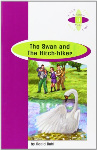 SWAN AND THE HITCH HIKER