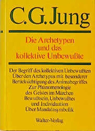 C.G.Jung, Gesammelte Werke. Bände 1-20 Hardcover: Gesammelte Werke, 20 Bde., Briefe, 3 Bde. und 3 Suppl.-Bde., in 30 Tl.-Bdn., Bd.9/1, Die Archetypen und das kollektive Unbewußte