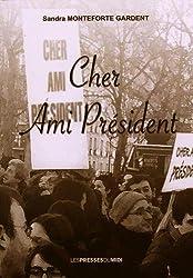 Cher Ami Président