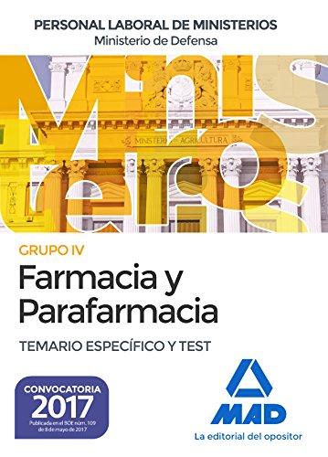 Descargar FARMACIA Y PARAFARMACIA DEL MINISTERIO DE DEFENSA: TEMARIO ESPECIFICO Y TEST