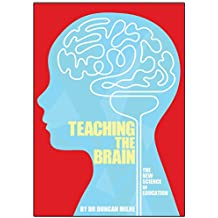Teaching the Brain The New Science of Education Book