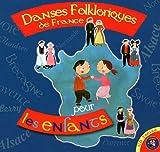 Danses folkloriques de France pour les enfants (1CD audio)