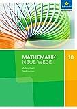 Mathematik Neue Wege SI - Ausgabe 2015 G9 für Niedersachsen: Arbeitsheft 10 - Henning Körner
