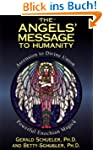 The Angels' Message to Humanity: Asce...