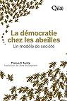 La démocratie chez les abeilles : Un modèle de société par Bulleyment