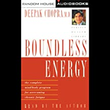 Boundless Energy: The Complete Mind/Body Program for Overcoming Chronic Fatigue