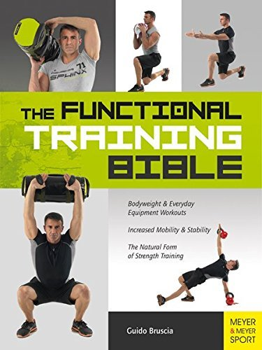 The Functional Training Bible by Guido Bruscia (2015-01-01)