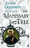 The Janissary Tree (Yashim the Ottoman Detective)