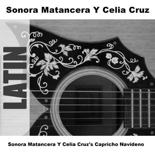 Sonora Matancera Y Celia Cruz's Capricho Navideno