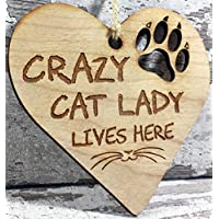 Crazy Cat Lady - Engraved Wooden Cat Lover Hanging Plaque Decoration Gift Idea For Cat Lovers Friends Couple Men Women Her Him Family Boyfriend Xmas Gift Idea
