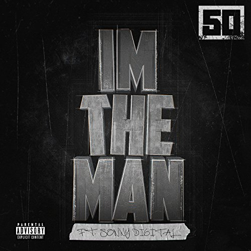 I'm The Man [feat. Sonny Digit...