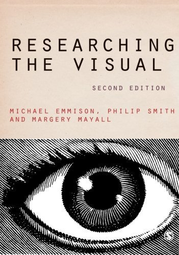 Researching the Visual (Introducing Qualitative Methods series) by Michael Emmison (2013-01-30)