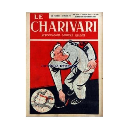 CHARIVARI (LE) [No 543] du 28/11/1936 - BARCELONE PAR SOUPAULT - PRESSE / LES BELLES PROMESSES - LA LIBERTE PAR SOUPAULT