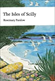 Collins New Naturalist Library (103) – The Isles of Scilly