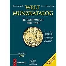 Weltmünzkatalog 21. Jahrhundert: 2001 - 2014
