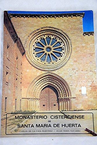 MONASTERIO CISTERCIENSE DE SANTA MARIA DE HUERTA