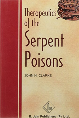 Therapeutics of the Serpent Poisons: 1