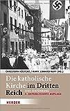 Die katholische Kirche im Dritten Reich: Eine Einführung