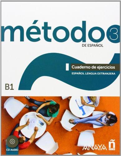 Metodo espanol. B1. Cuaderno de ejercicios. Con espansione online. Per le Scuole superiori: Método 3 de español. Cuaderno de Ejercicios B1 (Métodos - 3 De Español B1 - Cuaderno De Ejercicios)