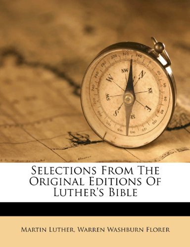 Selections from the Original Editions of Luther's Bible